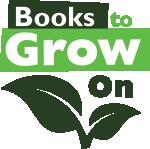 Books to Grow on